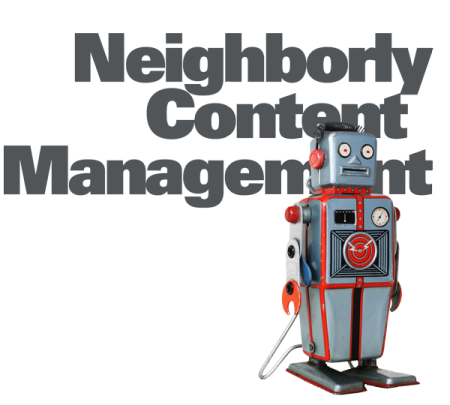 neighborly cotent management by Rowhouse Media